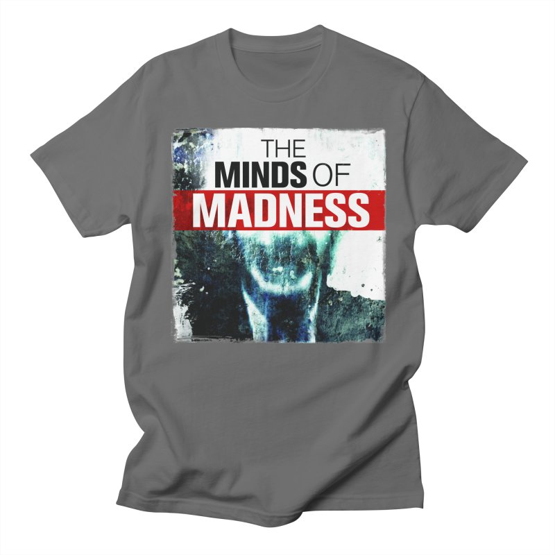 Choose items with - Maddie Women's Regular Unisex T-Shirt by The Minds Of Madness Podcast