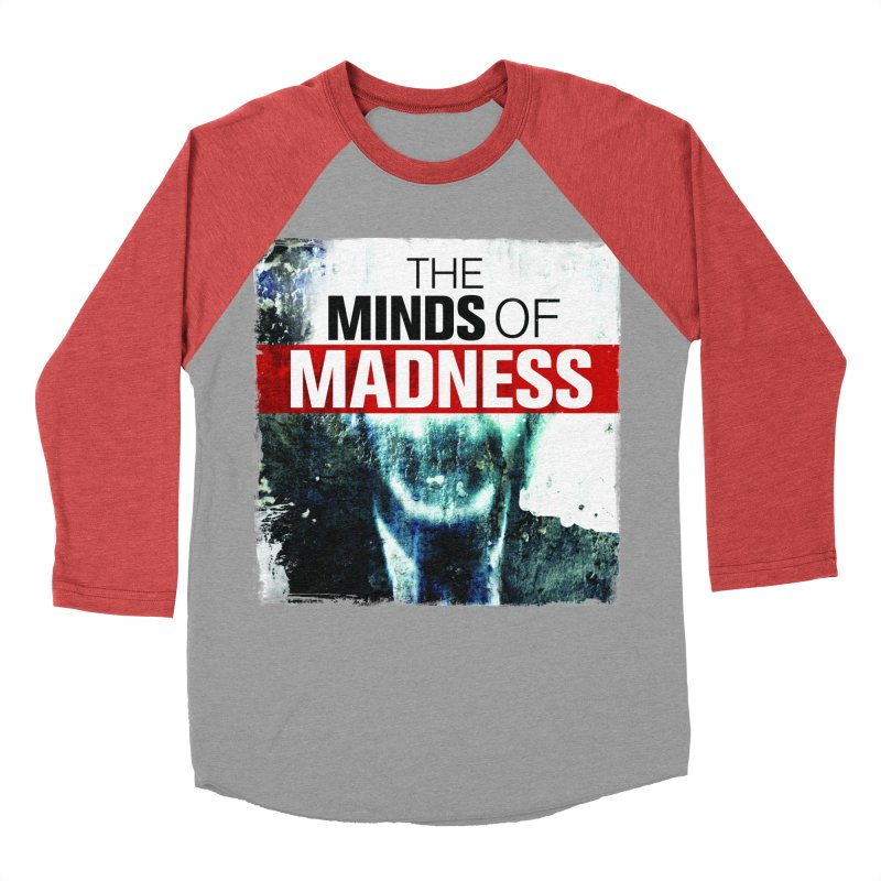 Choose items with - Maddie Men's Baseball Triblend Longsleeve T-Shirt by The Minds Of Madness Podcast