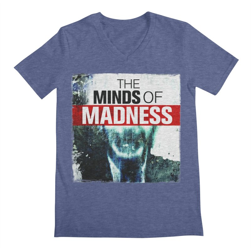Choose items with - Maddie Men's Regular V-Neck by The Minds Of Madness Podcast