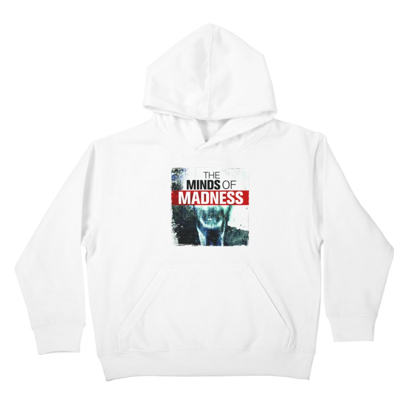 Choose items with - Maddie Kids Pullover Hoody by The Minds Of Madness Podcast