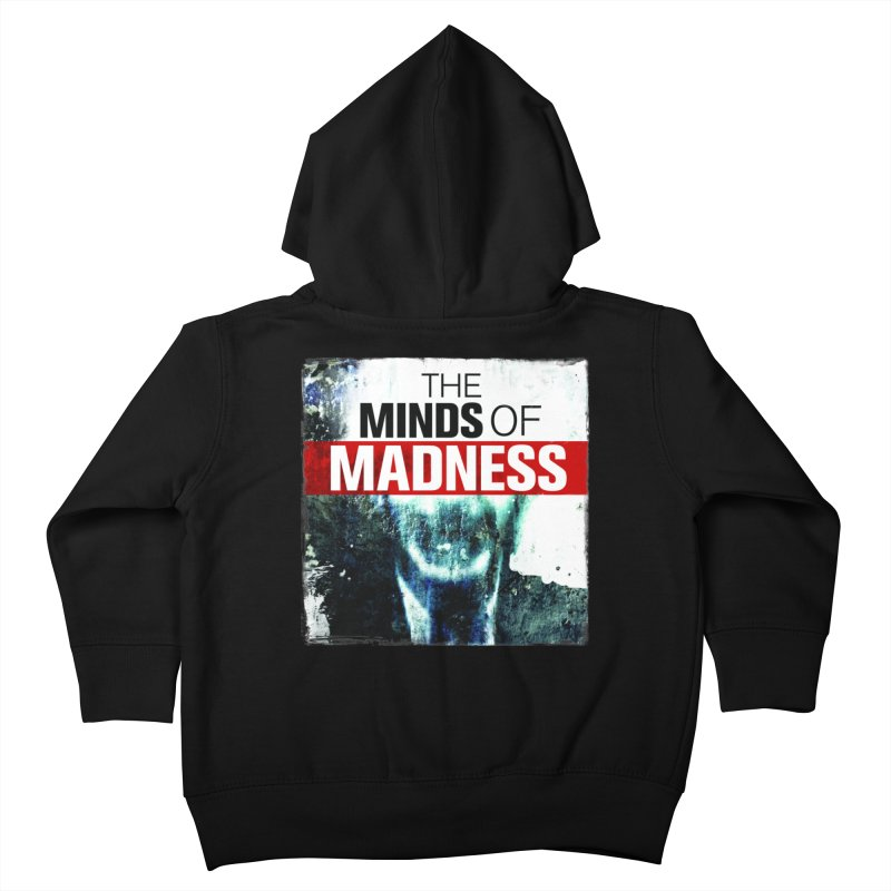 Choose items with - Maddie Kids Toddler Zip-Up Hoody by The Minds Of Madness Podcast