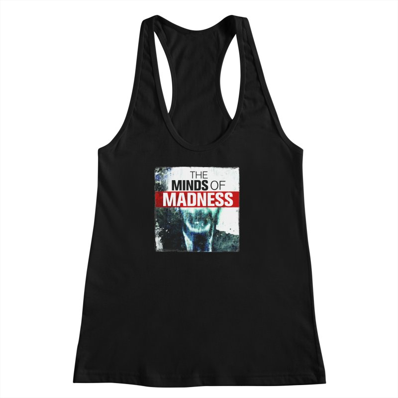 Choose items with - Maddie Women's Racerback Tank by The Minds Of Madness Podcast