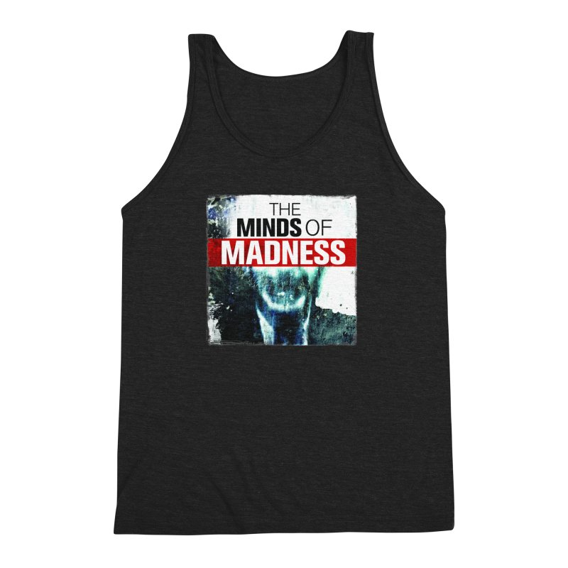 Choose items with - Maddie Men's Triblend Tank by The Minds Of Madness Podcast