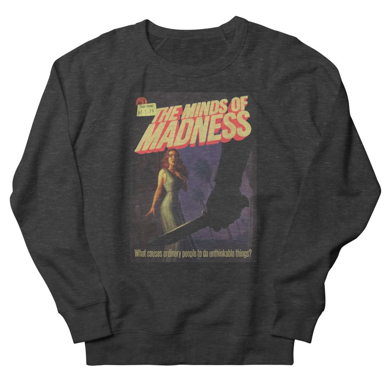 Choose items with -The Barney Art Men's French Terry Sweatshirt by The Minds Of Madness Podcast