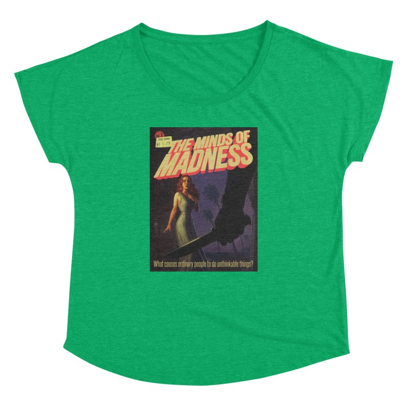 Choose items with -The Barney Art Women's Dolman Scoop Neck by The Minds Of Madness Podcast