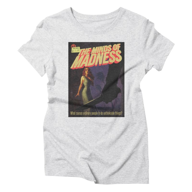 Choose items with -The Barney Art Women's Triblend T-Shirt by The Minds Of Madness Podcast