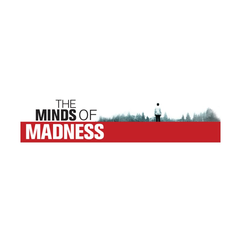 Choose items with - The Banner by The Minds Of Madness Podcast