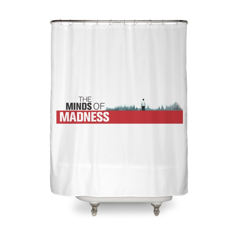 Choose items with - The Banner Home Shower Curtain by The Minds Of Madness Podcast