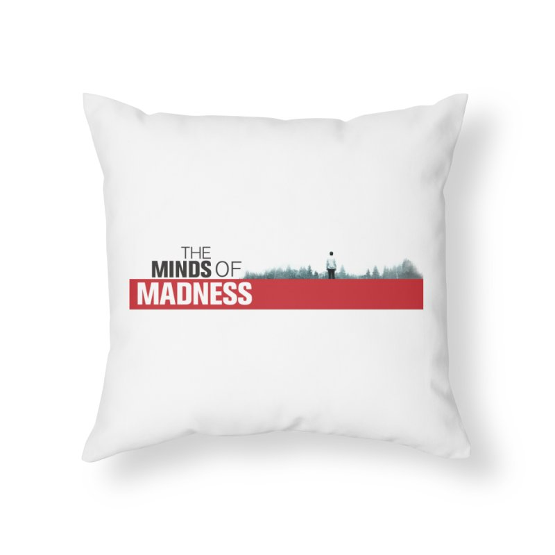 Choose items with - The Banner Home Throw Pillow by The Minds Of Madness Podcast