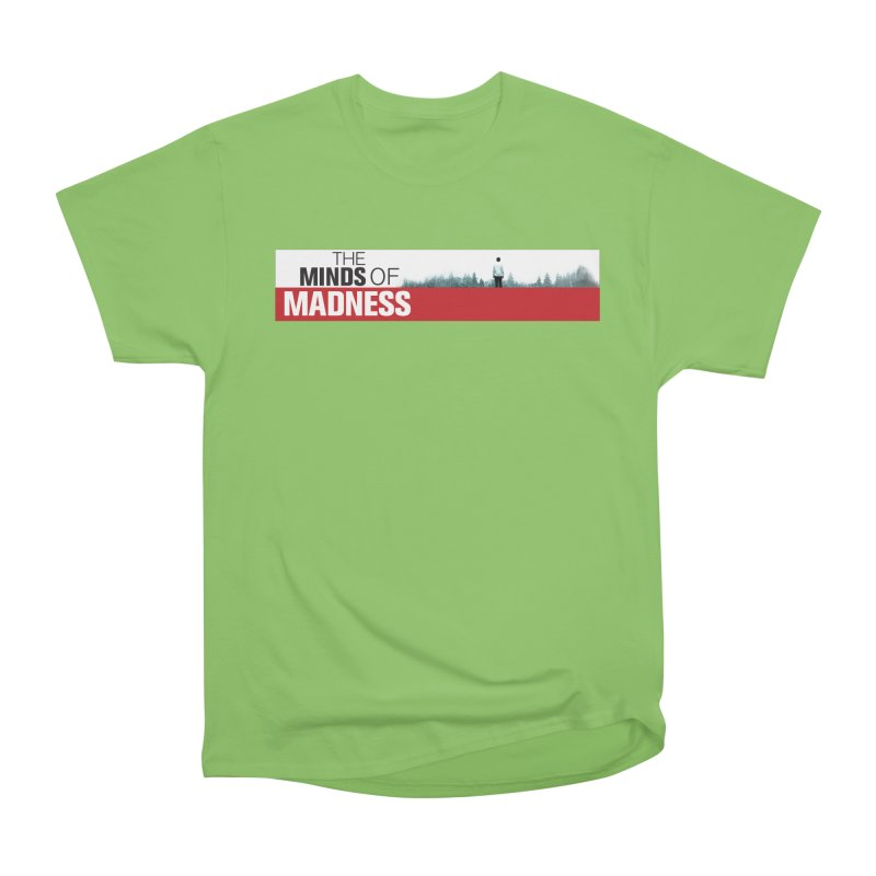 Choose items with - The Banner Women's Heavyweight Unisex T-Shirt by The Minds Of Madness Podcast