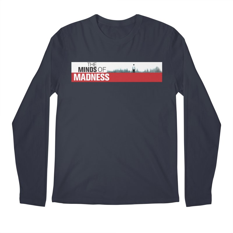 Choose items with - The Banner Men's Regular Longsleeve T-Shirt by The Minds Of Madness Podcast