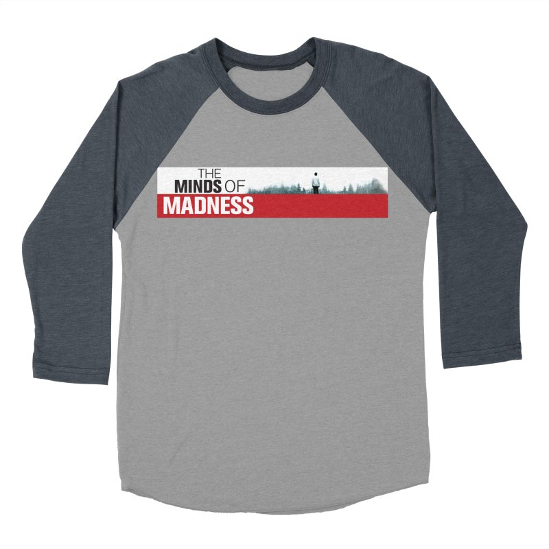 Choose items with - The Banner Women's Baseball Triblend Longsleeve T-Shirt by The Minds Of Madness Podcast