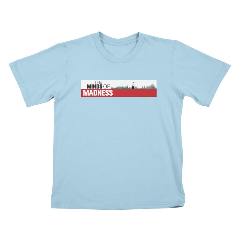 Choose items with - The Banner Kids T-Shirt by The Minds Of Madness Podcast