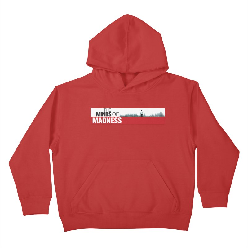 Choose items with - The Banner Kids Pullover Hoody by The Minds Of Madness Podcast