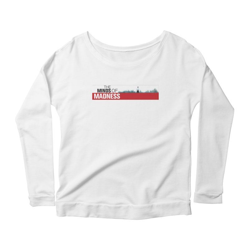 Choose items with - The Banner Women's Scoop Neck Longsleeve T-Shirt by The Minds Of Madness Podcast