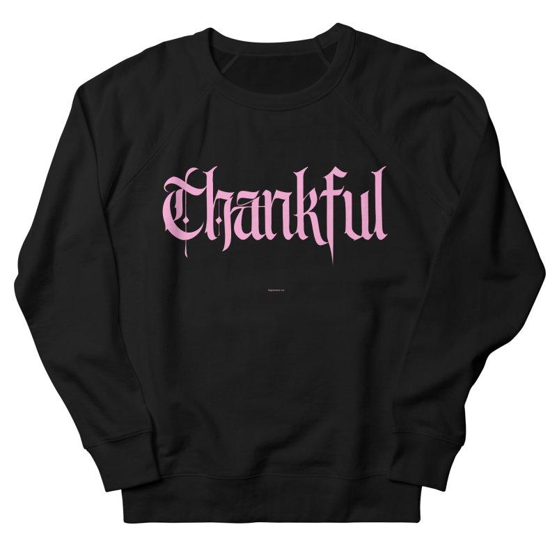 Thankful in pink Women's Sweatshirt by Magichammer Art By Russ Fagle Shop