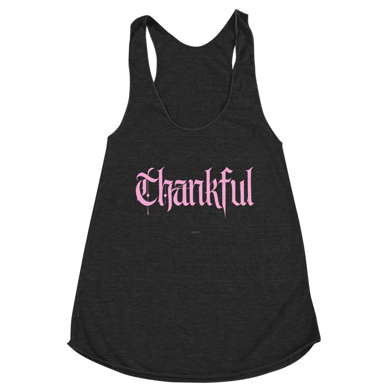 Thankful in pink Women's Tank by Magichammer Art By Russ Fagle Shop