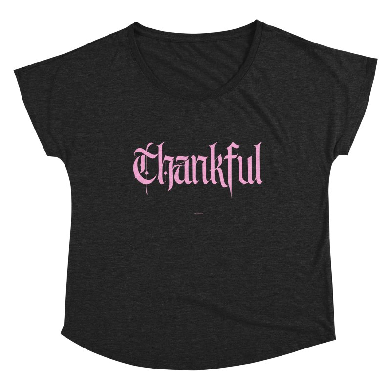 Thankful in pink Women's Scoop Neck by Magichammer Art By Russ Fagle Shop