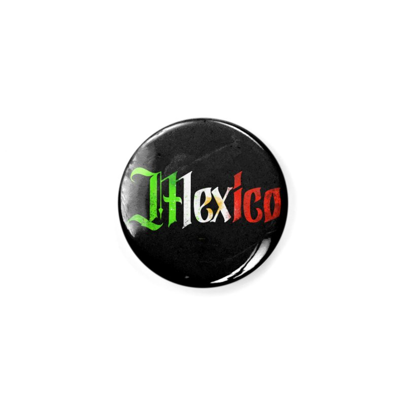 Mexico Accessories Button by Magichammer Art By Russ Fagle Shop
