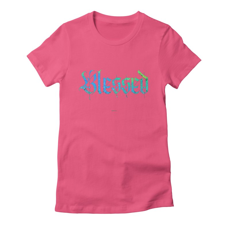 Colorfully Blessed Women's T-Shirt by Magichammer Art By Russ Fagle Shop