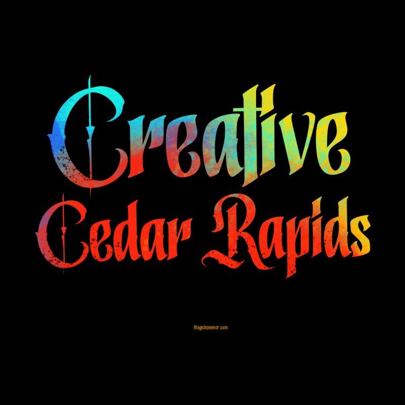 Creative Cedar Rapids Women's T-Shirt by Magichammer Art By Russ Fagle Shop