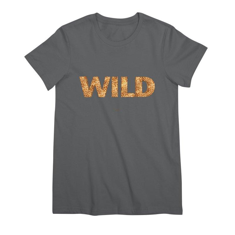 Wild Women's T-Shirt by Magichammer Art By Russ Fagle Shop