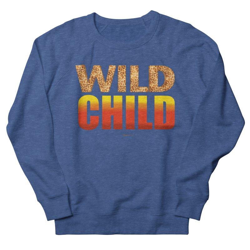 Wild Child Men's Sweatshirt by Magichammer Art By Russ Fagle Shop