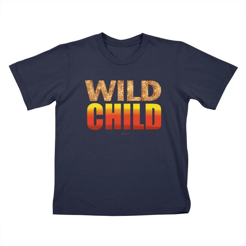 Wild Child Kids T-Shirt by Magichammer Art By Russ Fagle Shop