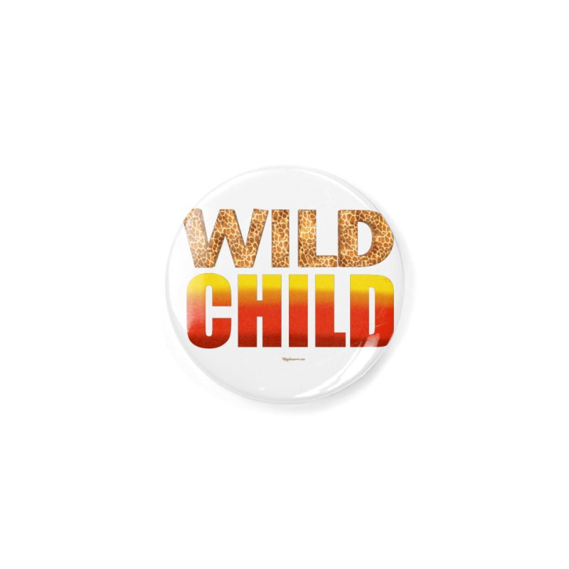 Wild Child Accessories Button by Magichammer Art By Russ Fagle Shop