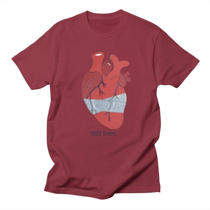 Still here... Women's Unisex T-Shirt by MagpieAtMidnight's Artist Shop