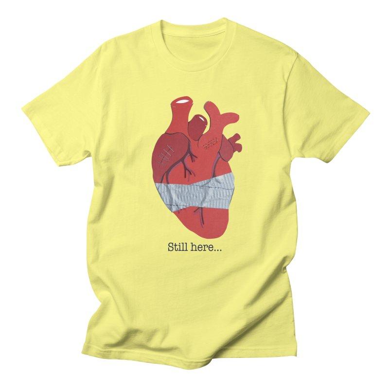 Still here... Men's T-Shirt by MagpieAtMidnight's Artist Shop