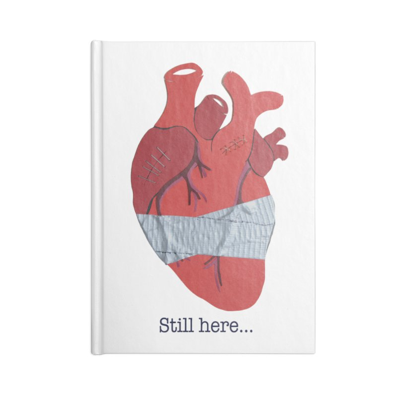 Still here... Accessories Notebook by MagpieAtMidnight's Artist Shop