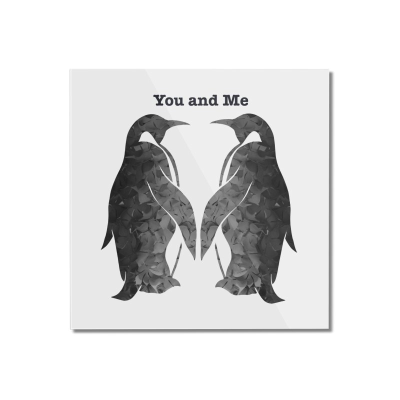 You and me Home Mounted Acrylic Print by MagpieAtMidnight's Artist Shop