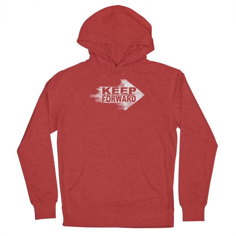 Keep Moving Forward Women's French Terry Pullover Hoody by Make2wo Artist Shop