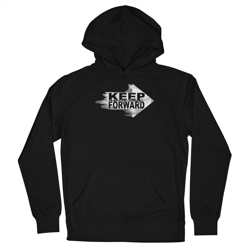 Keep Moving Forward Women's Pullover Hoody by Make2wo Artist Shop