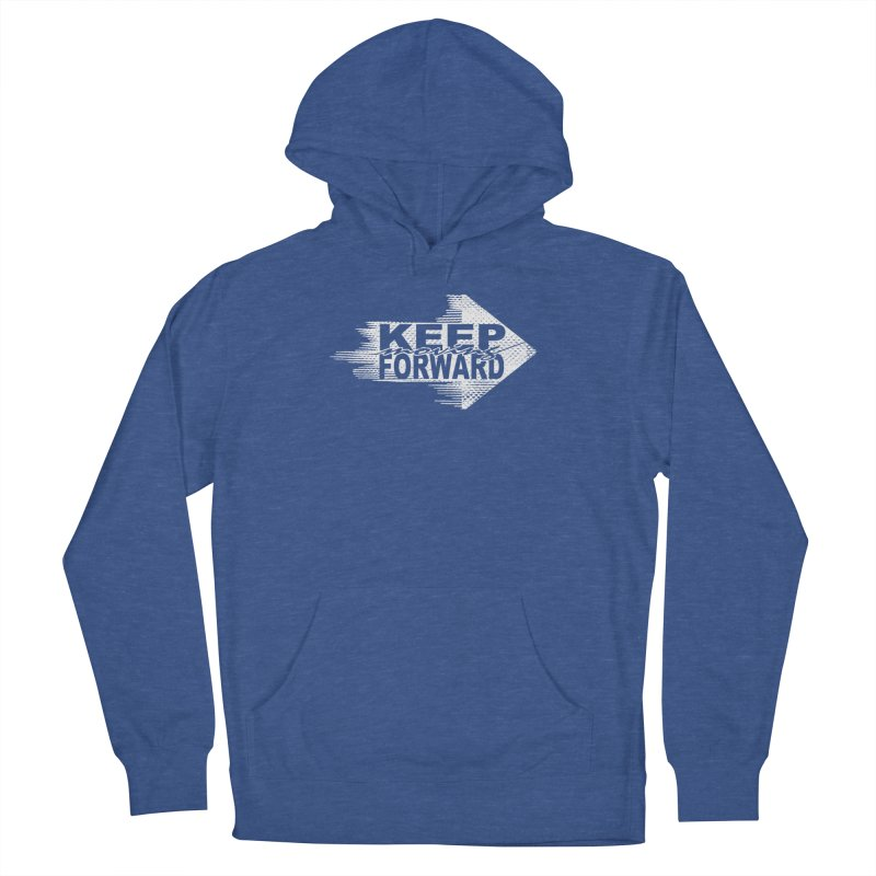 Keep Moving Forward Men's Pullover Hoody by Make2wo Artist Shop