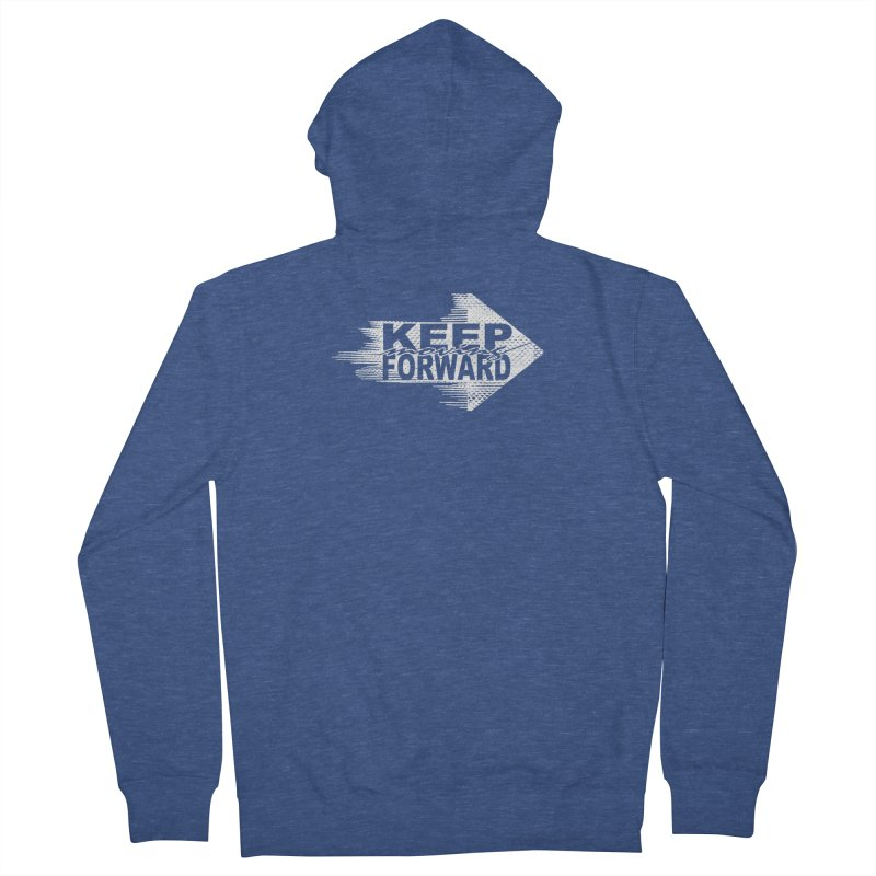 Keep Moving Forward Men's French Terry Zip-Up Hoody by Make2wo Artist Shop