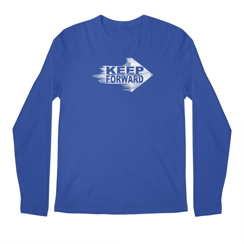 Keep Moving Forward Men's Longsleeve T-Shirt by Make2wo Artist Shop
