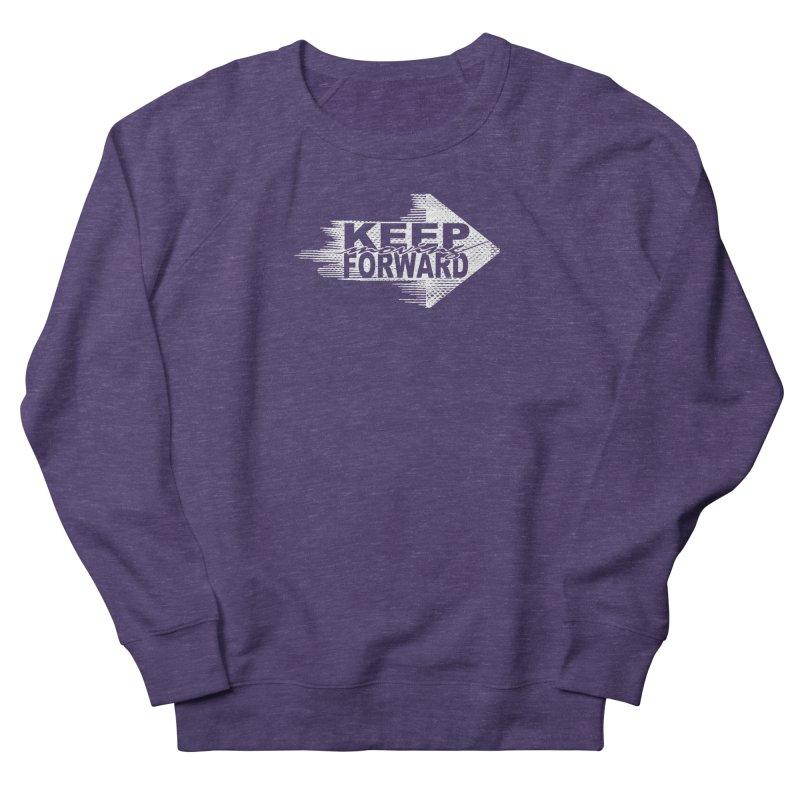 Keep Moving Forward Men's Sweatshirt by Make2wo Artist Shop