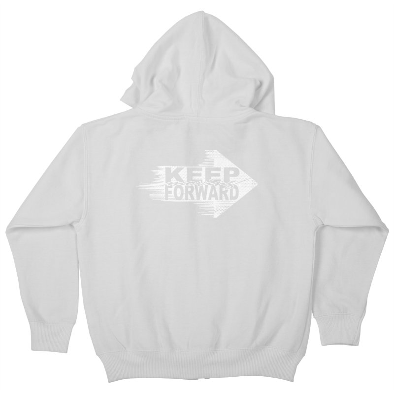 Keep Moving Forward Kids Zip-Up Hoody by Make2wo Artist Shop