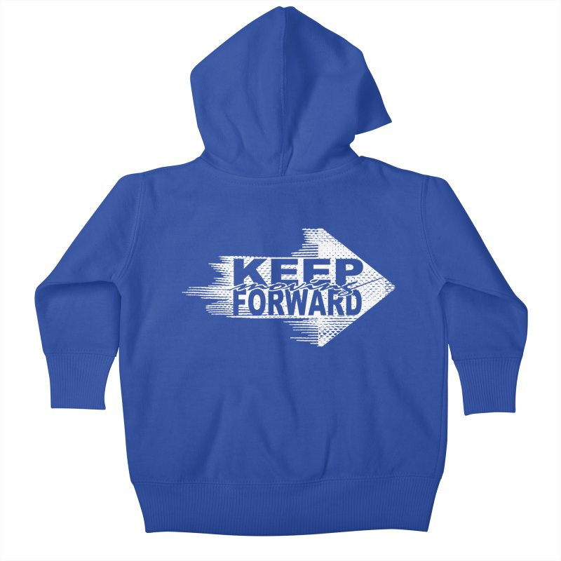 Keep Moving Forward Kids Baby Zip-Up Hoody by Make2wo Artist Shop