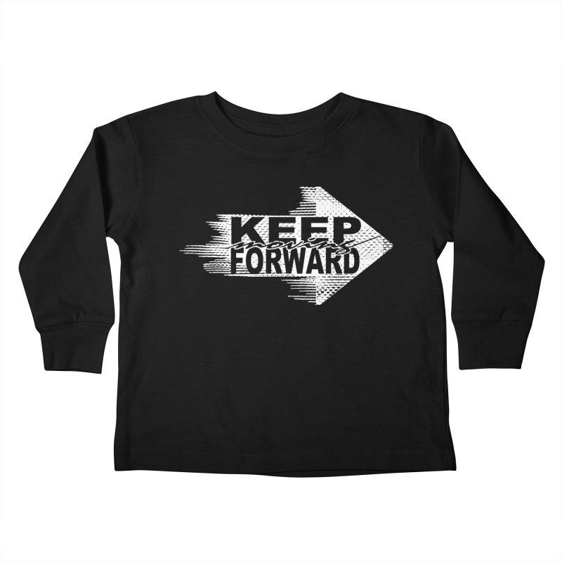 Keep Moving Forward Kids Toddler Longsleeve T-Shirt by Make2wo Artist Shop