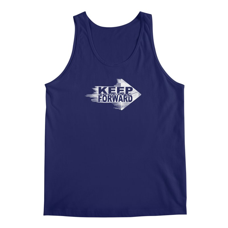 Keep Moving Forward Men's Regular Tank by Make2wo Artist Shop