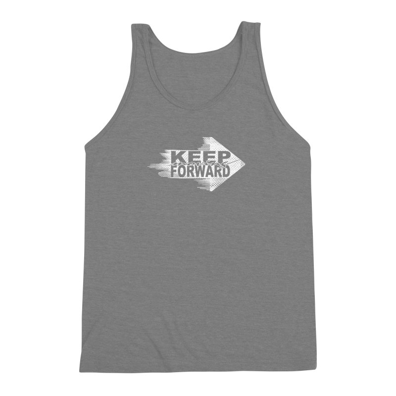 Keep Moving Forward Men's Triblend Tank by Make2wo Artist Shop