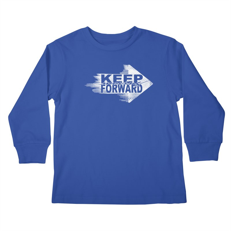 Keep Moving Forward Kids Longsleeve T-Shirt by Make2wo Artist Shop