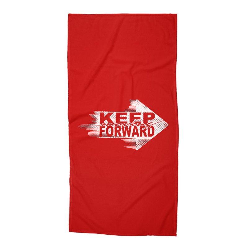 Keep Moving Forward Accessories Beach Towel by Make2wo Artist Shop