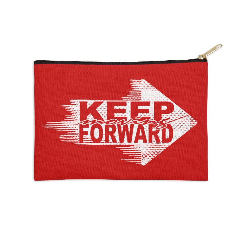 Keep Moving Forward Accessories Zip Pouch by Make2wo Artist Shop