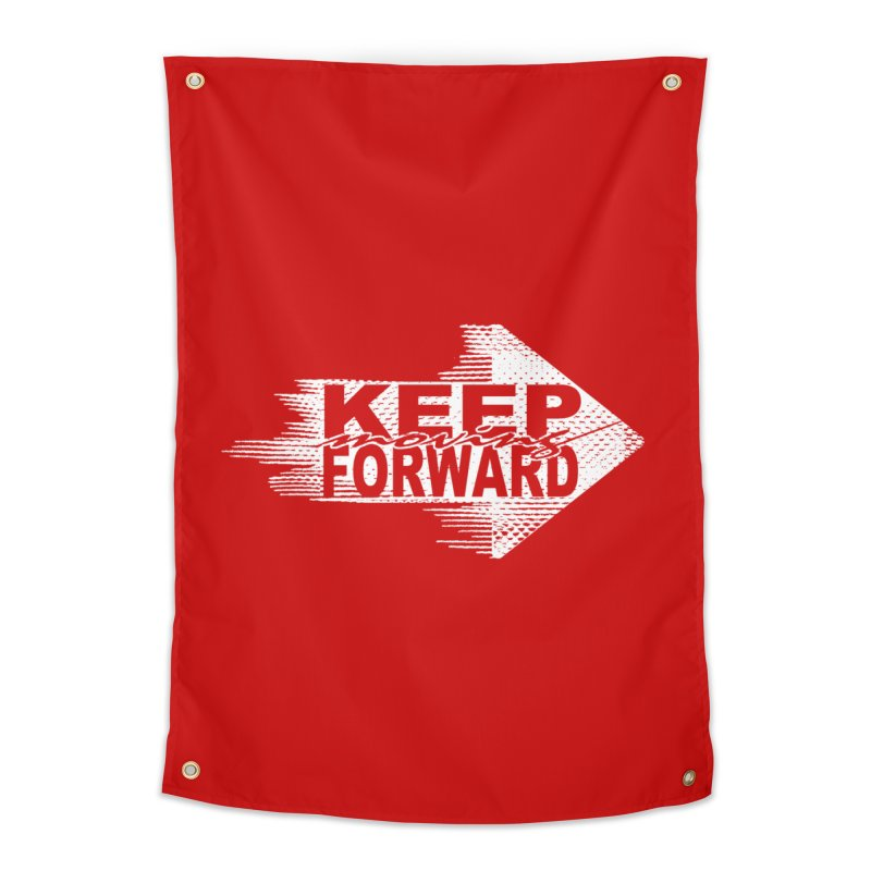 Keep Moving Forward Home Tapestry by Make2wo Artist Shop