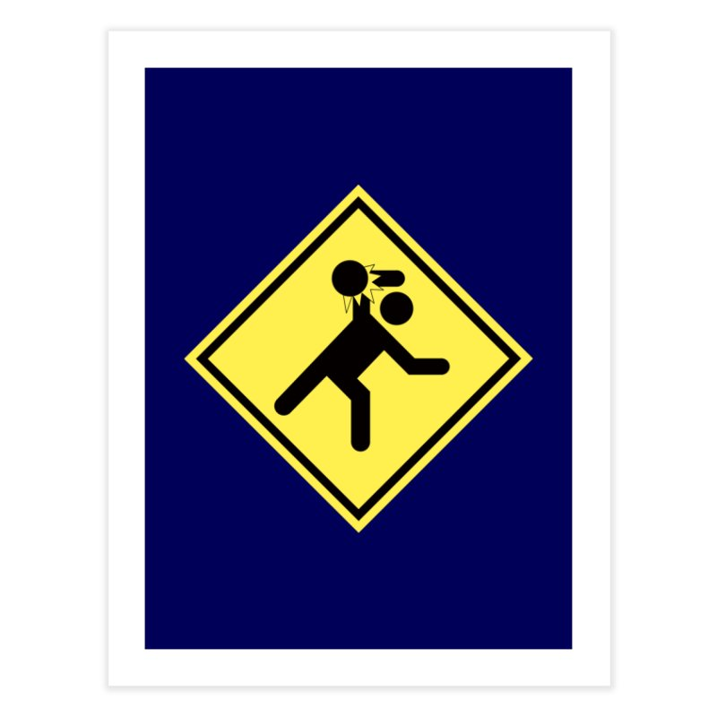 Dodgeball Caution Home Fine Art Print by Make2wo Artist Shop