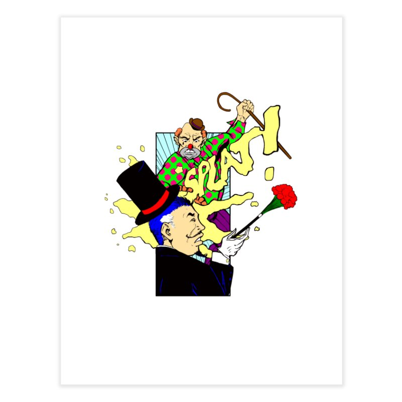 Hobo Clown v. Fancy Magician Home Fine Art Print by Make2wo Artist Shop